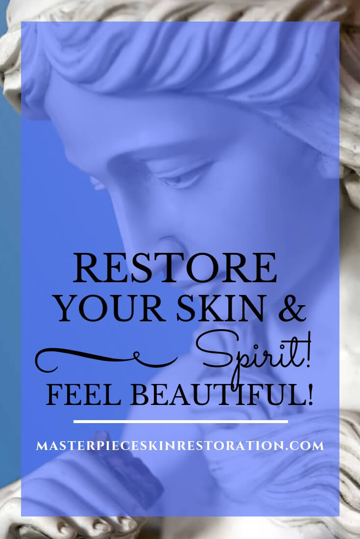 "Statue with blue text overlay, ""Restore Your Skin & Spirit! Feel Beautiful! 