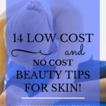 "woman doing yoga with blue text overlay, ""14 Low Cost & No Cost Beauty Tips for Skin! 