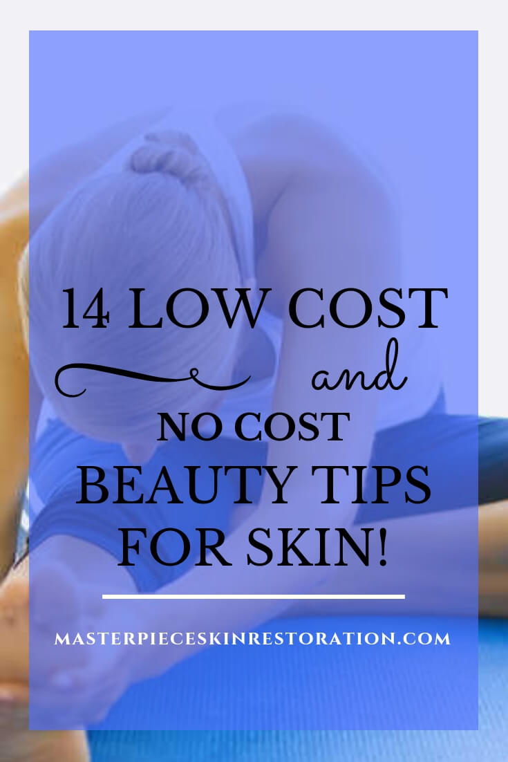 """woman doing yoga with blue text overlay, """"14 Low Cost & No Cost Beauty Tips for Skin! 