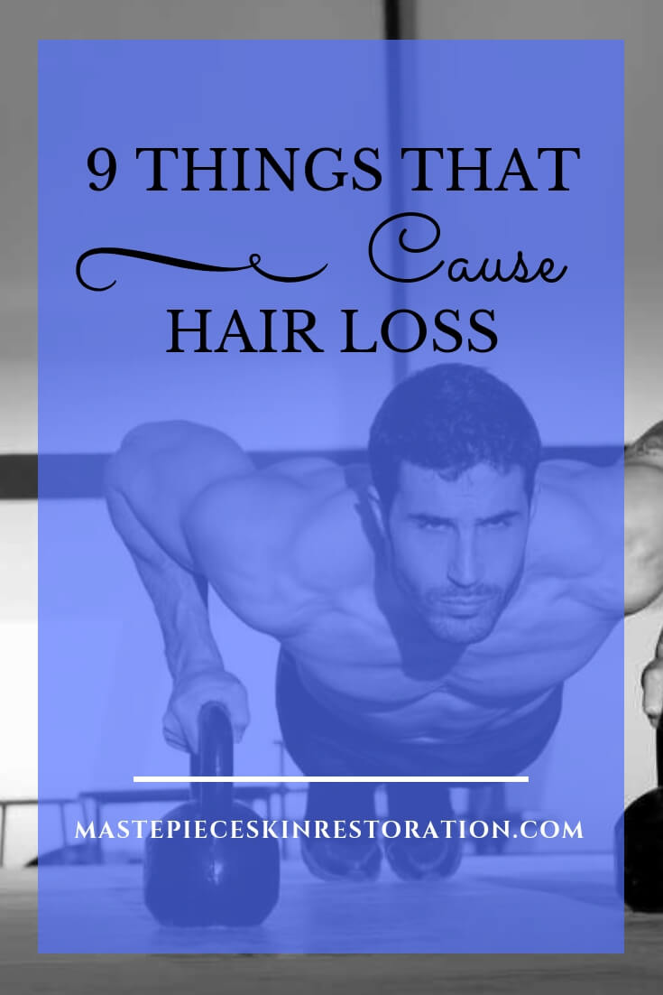 "black and white of man doing push ups using kettle bells with blue text overlay, ""9 Things That Cause Hair Loss 