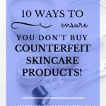 """Skin care creams and derma roller on white background with blue text overlay, """"10 Ways to Ensure You Don't Buy Counterfeit Skin Care Products 