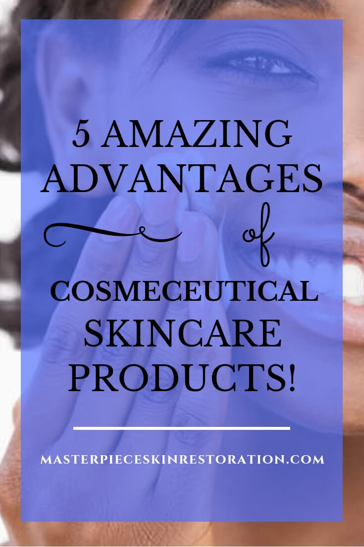 "Dark skinned woman applying a skin care product to her cheek and smiling with blue text overlay, ""5 Amazing Advantages of Cosmeceutical Skin Care Products 