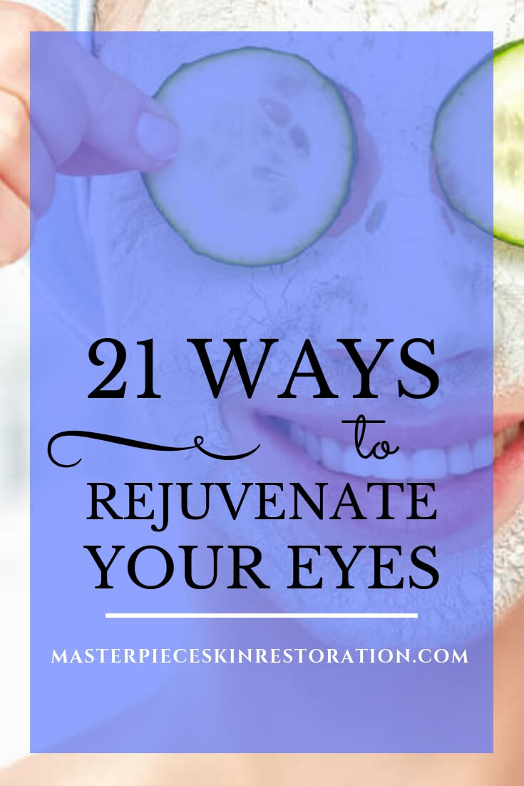 "Closeup of smiling woman with a mask on her face and holding cucumber slices over her eyes with blue text overlay, ""21 Ways to Rejuvenate Your Eyes 