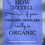 """white flower with blue text overlay, """"How to Tell If Your Organic Skin Care Really Is Organic   MasterpieceSkinRestoration.com"""""""