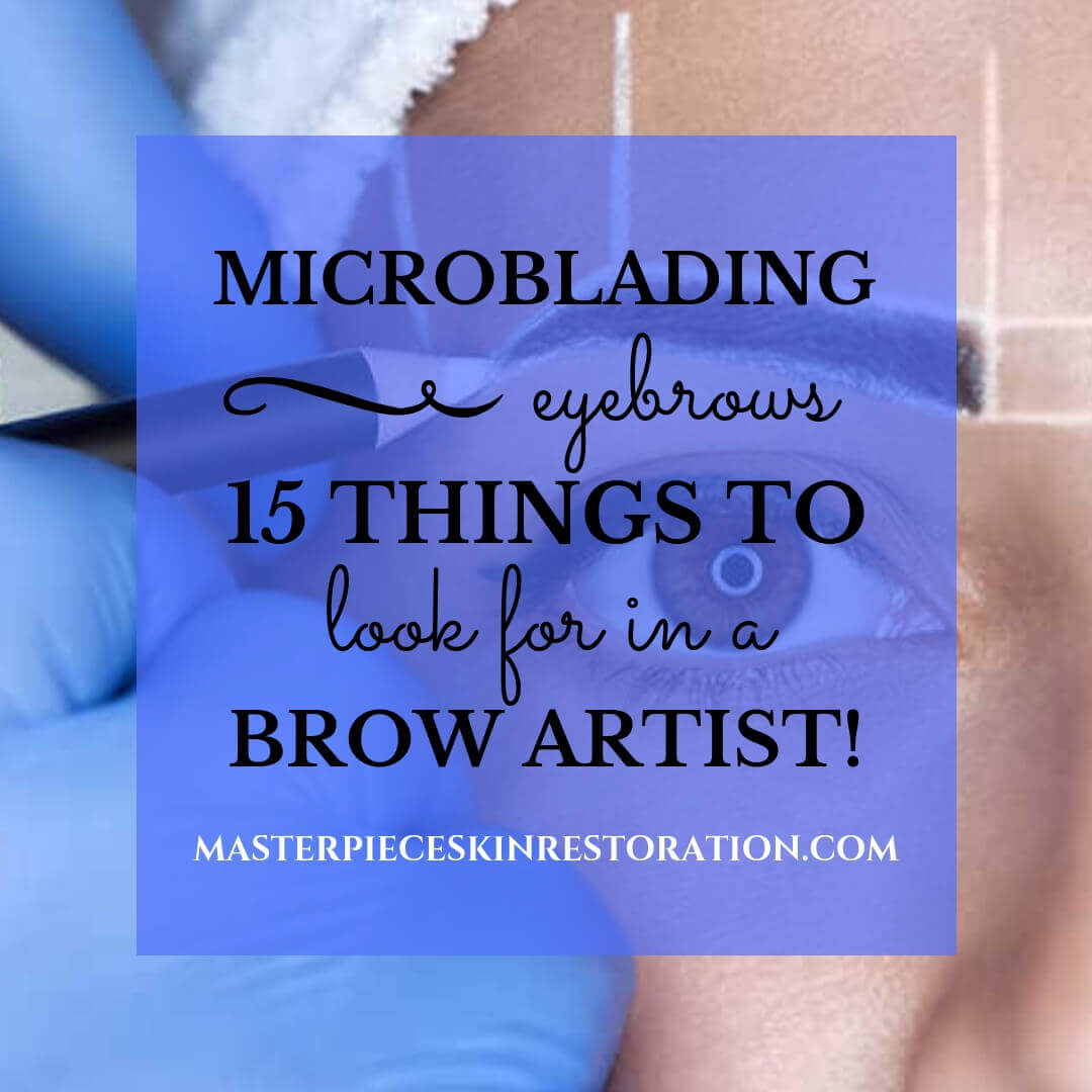 "Closeup of woman's face with pencil marks outlining her eyebrows as guides for microblading eyebrows and blue text overlay, ""Microblading Eyebrows 