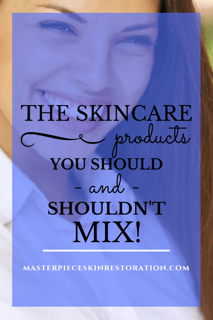 """Beautiful woman with long hair and medium tone skin with blue text overlay, """"The Skincare Products You Should and Shouldn't Mix!   MasterpieceSkinRestoration.com"""""""
