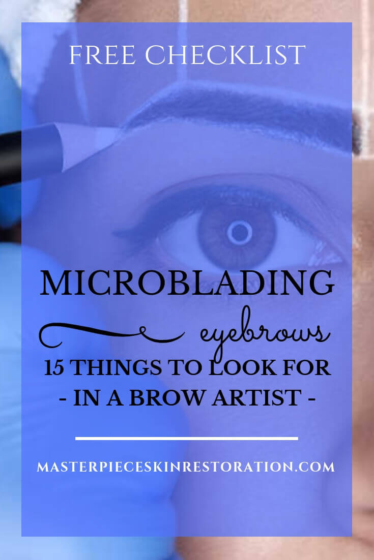 """Woman having her brows marked for microblading with blue text overlay, """"Free Download   Microblading Eyebrows   15 Things to Look for in a Brow Artist   MasterpieceSkinRestoration.com"""""""