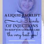 "Beautiful mature woman smiling, black & white jacket and blue text overlay, ""A Liquid Facelift 