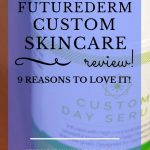 "FutureDerm Custom Day Serum bottle with blue text overlay, ""The FutureDerm Custom Skincare Review 