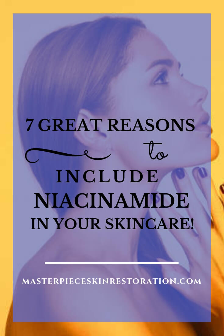 "beautiful woman standing in yellow light that makes her skin look sallow with blue text overlay, ""7 GREAT Reasons to Include Niacinamide in Your Skincare! 