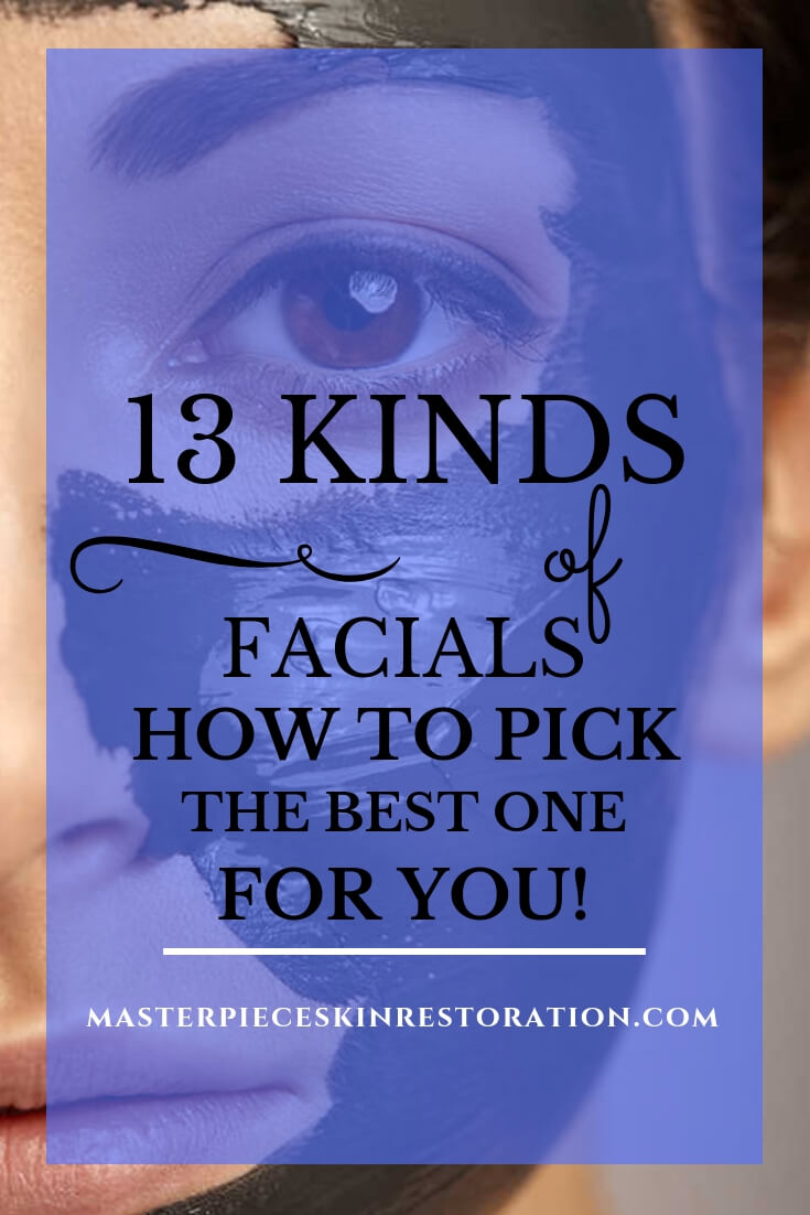 """closeup of half of woman's face with dark brown facial mask and blue text overlay, """"13 Kinds of Facials 